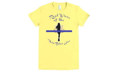 Real Wives of the Thin Blue Line T-Shirts